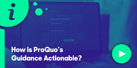 Resource Hub Feature - How is ProQuos Guidance Actionable?