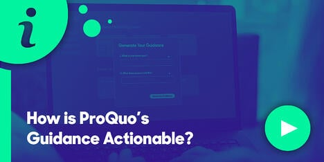 Resource Hub Feature - How is ProQuos Guidance Actionable_