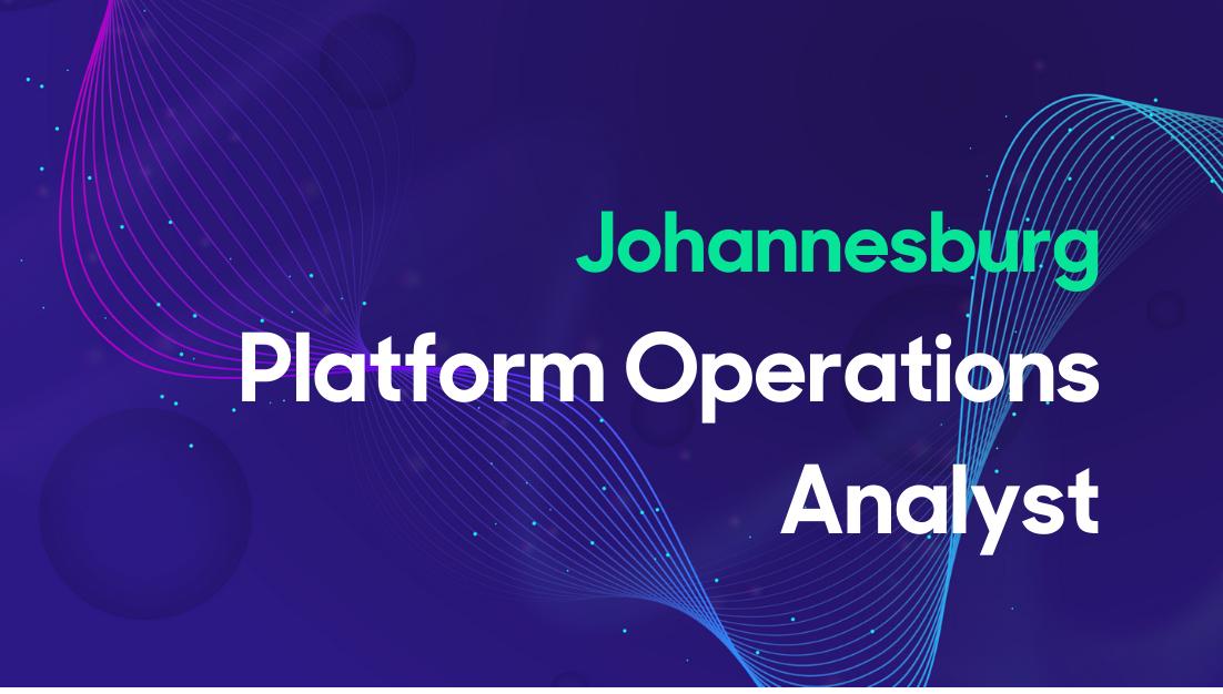 Platform Operations Analyst - SA Thumbnail